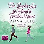 The Bucket List to Mend a Broken Heart | Anna Bell