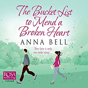 The Bucket List to Mend a Broken Heart Audiobook