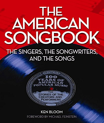 Download The American Songbook: The Singers, Songwriters & The Songs ebook