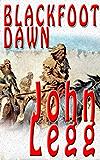 Blackfoot Dawn (Mountain Times Book 2)