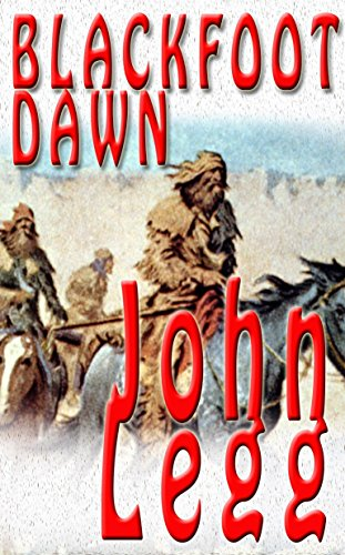 Blackfoot Dawn (Mountain Times Book 2)