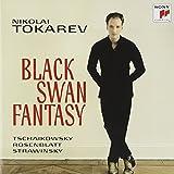 Tchaikovsky: Black Swan Fantasy by TOKAREV,NIKOLAI (2012-02-21)