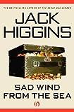 Sad Wind from the Sea, Jack Higgins, 1936317516