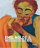 Emil Nolde and Werner Berg, Harald Scheicher, 3777431656