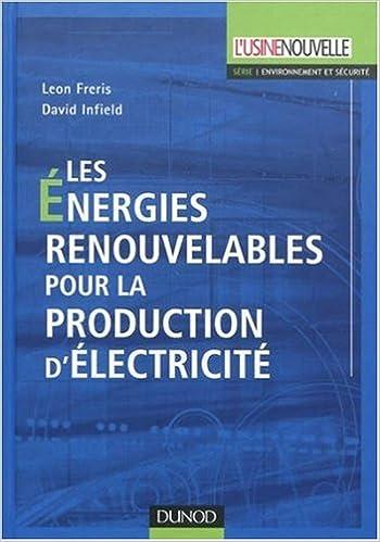 Lire un Les énergies renouvelables pour la production d'électricité pdf