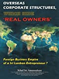 Overseas Corporate Structures, Which Hide 'real Owners', Nihal Ameresekere, 1477215085