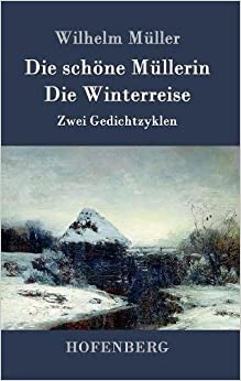 Book Die Schone Mullerin / Die Winterreise (German Edition)
