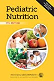 Pediatric Nutrition, , 1581108168