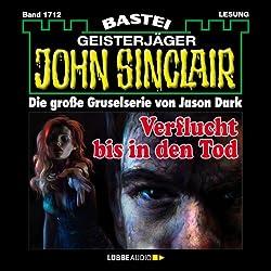 Verflucht bis in den Tod (John Sinclair 1712)