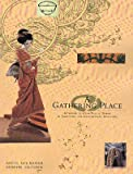 img - for A gathering place: Artmaking by Asian/Pacific women in traditional and contemporary directions book / textbook / text book