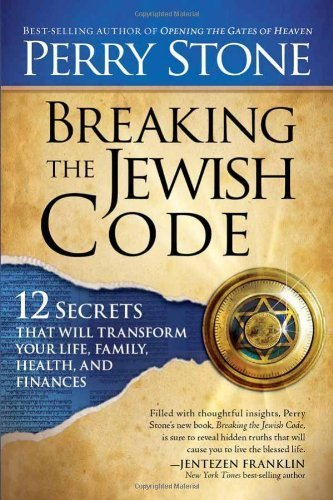 Download Breaking the Jewish Code: Twelve secrets that will transform your life, family, health, and finances pdf epub