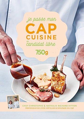Je passe mon CAP Cuisine en candidat libre (French Edition) by Christophe Dovergne