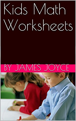 Kids Math Worksheets - Kindle edition by by James Joyce. Children ...