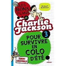 Les bons plans de Charlie Jackson, Tome 3