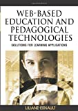 Web-Based Education and Pedagogical Technologies, Liliane Esnault, 1599045257