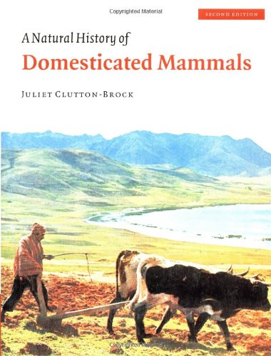 A Natural History of Domesticated Mammals ()
