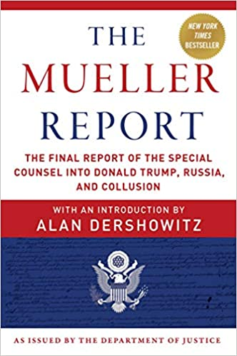 The Mueller Report: The Final Report of the Special Counsel