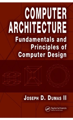 Download Computer Architecture: Fundamentals and Principles of Computer Design Pdf