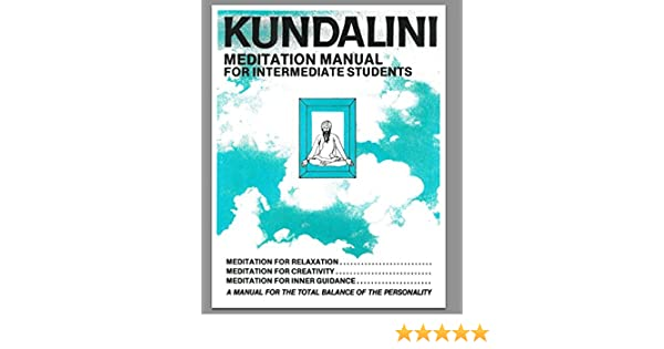 Amazon.com: Kundalini Meditation Manual for Intermediate ...
