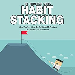 Habit Stacking: Goal Setting