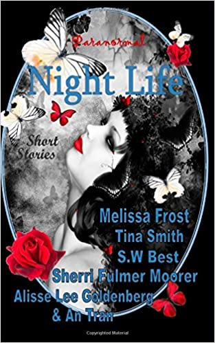 Night Life Paranormal Short Stories Tina Smith Melissa Frost S W
