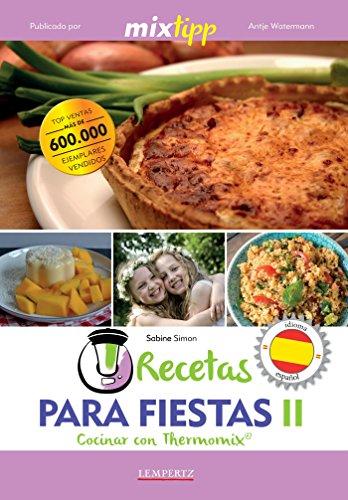 Amazoncom Mixtipp Recetas Para Fiestas Ii Español