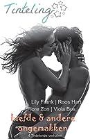 Liefde en andere ongemakken: Tinteling Romance Verhalenbundel (Tinteling Romance Bundel Book 1)