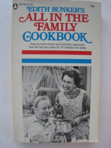 Edith Bunkers All In The Family Cookbook