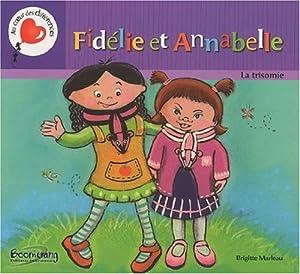 vignette de 'Fidélie et Annabelle (Brigitte Marleau)'