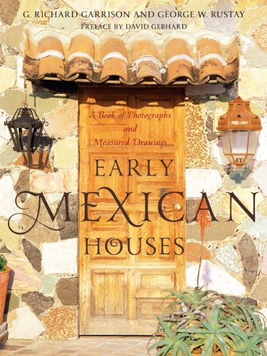 Cheap  Early Mexican Houses: A Book of Photographs and Measured Drawings