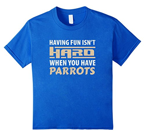 Child Blue Macaw Costume (Kids Having Fun isn't Hard When Your Have Parrots T-Shirt 10 Royal Blue)