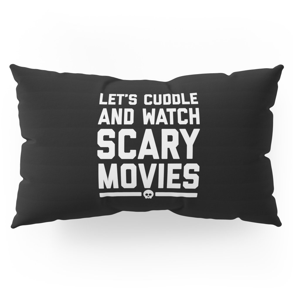 Society6 Cuddle Scary Movies Funny Quote Pillow Sham King (20'' x 36'') Set of 2