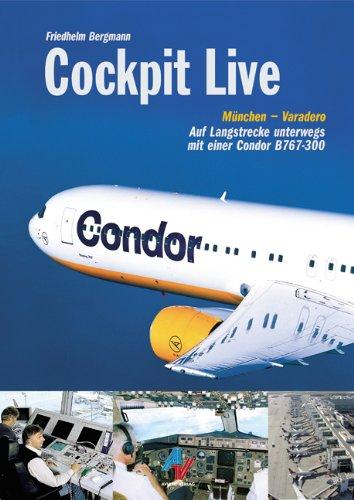 Cockpit Live: Auf Langstrecke unterwegs mit einer Condor B767-300