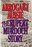 Arrogant Aussie, Michael Leapman, 0818403705