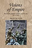 Visions of Empire, Beaven, 0719078563