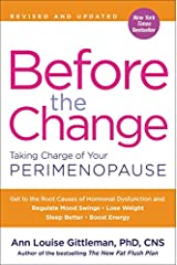 Before the Change: Taking Charge of Your Perimenopause Paperback