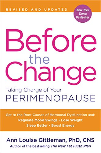 Before the Change: Taking Charge of Your -