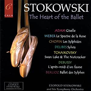 Stokowski conducts: The Heart of the Ballet - Favourite Works