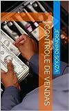 Controle de Vendas (Campo Grande Livro 1) (Portuguese Edition)