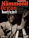 img - for The Hammond Organ - Beauty in the B: Second Edition (Keyboard Musician's Library) by Mark Vail (2002-04-01) book / textbook / text book
