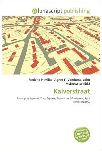 Kalverstraat: Monopoly game , Dam Square, Munttore, Muntplein, Spui Amsterdam .: Amazon.es: Miller, Frederic P, Vandome, Agnes F, McBrewster, John: Libros en idiomas extranjeros