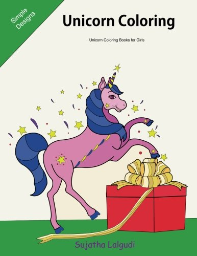 Unicorn coloring ~ Unicorn Coloring Books for Girls: The Unicorn Coloring Book, Unicorn gifts for girls, Stocking stuffers for teens, Christmas ... coloring books for Adults) (Volume 17)