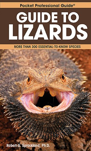 Guide to Lizards: More Than 300 Essential-to-Know Species (Pocket Professional Guide Series)