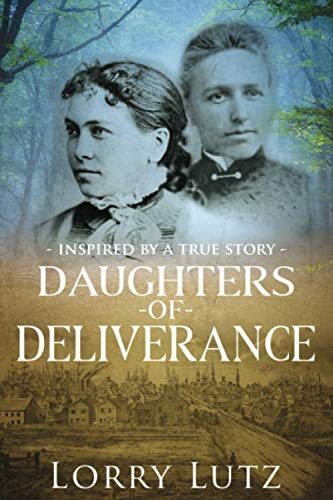Book: Daughters of Deliverance by Lorry Lutz