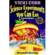 [Science Experiments You Can Eat] (By: Vicki Cobb) [published: February, 2007]