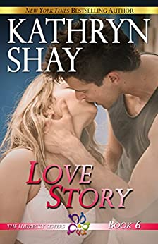 Love Story (The Ludzecky Sisters Book 6) by [Shay, Kathryn]