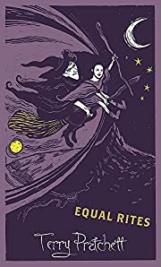 Equal Rites: Discworld: The Witches…