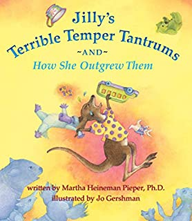 Jilly's Terrible Temper Tantrums: And How She Outgrew Them (0983866414) | Amazon Products