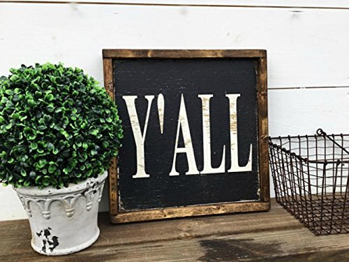 Y'all Sign Y'all Wood Sign Southern Sayings