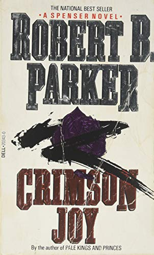 Crimson Joy by Robert B. Parker